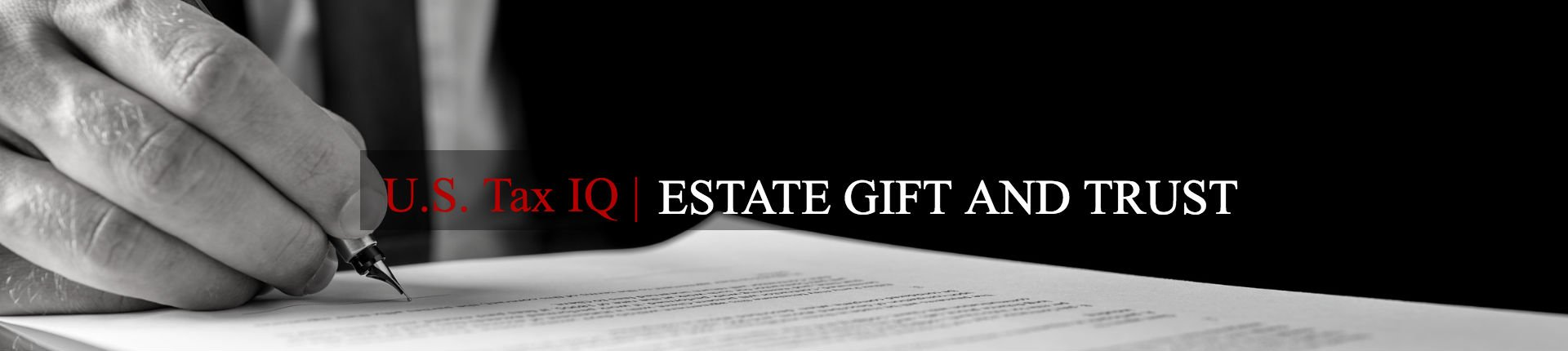 US Estate Gift Trust Tax Services