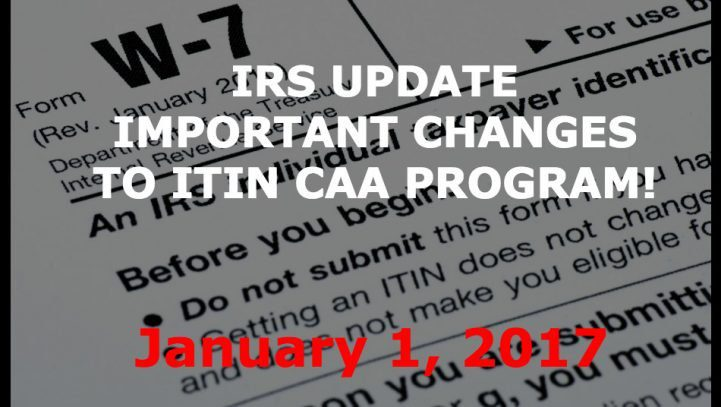 Urgent: IRS Eliminates ITIN Certifying Acceptance Agent Program Outside of the US!