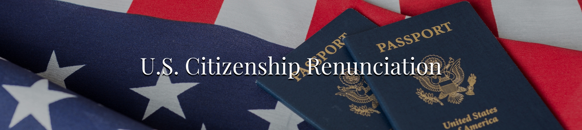 US Citizenship Renunciation Services
