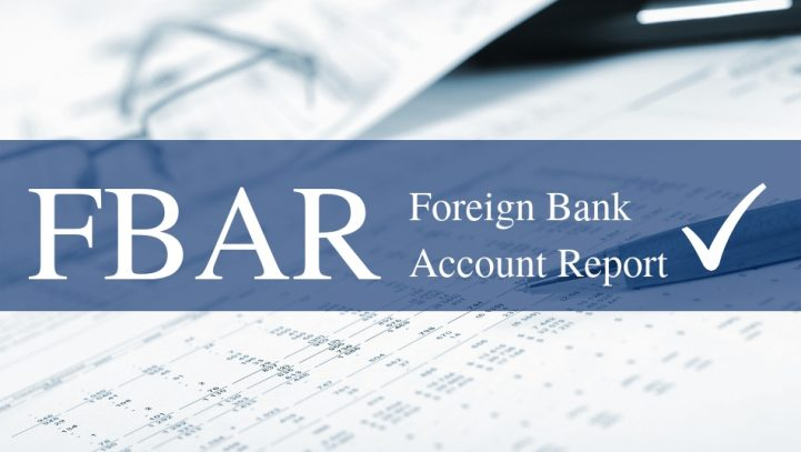 Find Out if You Qualify for the New FBAR  Filing Extension under Notice 2018-1