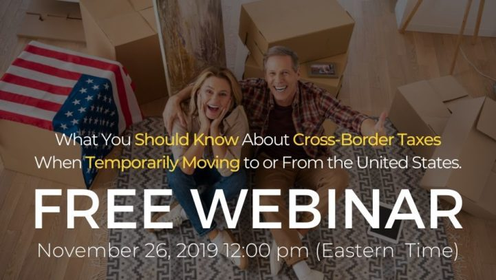 Stuck Between The Borders – What You Should Know About Cross-Border Taxes When Temporarily Moving to or From the United States.