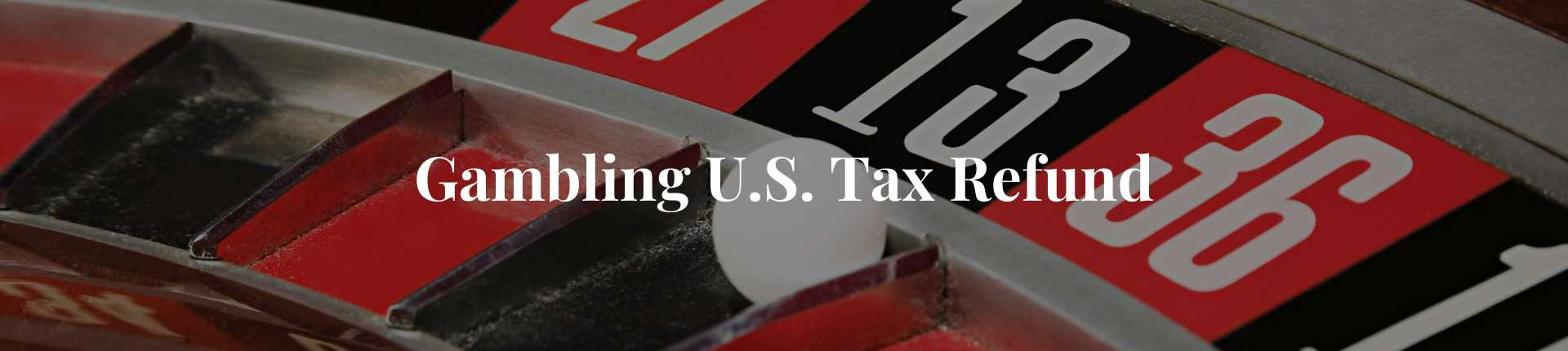 gambling us taxes refund for canadians